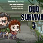 Duo Survival 3