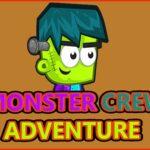 Monster Crew Adventure